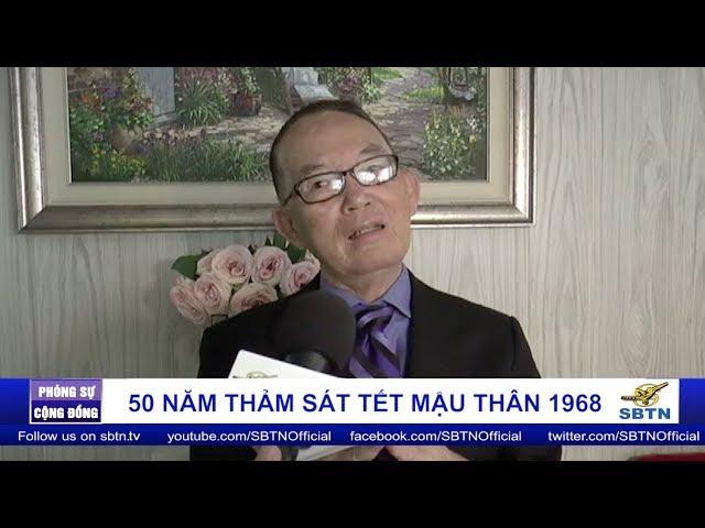 Ông Liên Thành - Cựu Thiếu Tá Cảnh Sát hồi tưởng lại cuộc thảm sát Mậu Thân 1968 - Phần 1
