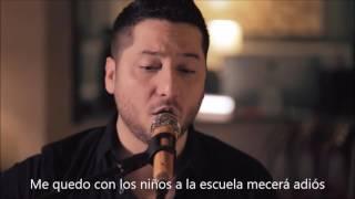 Say you won't let go - James Arthur (Boyce avenue cover) subtitulado en español