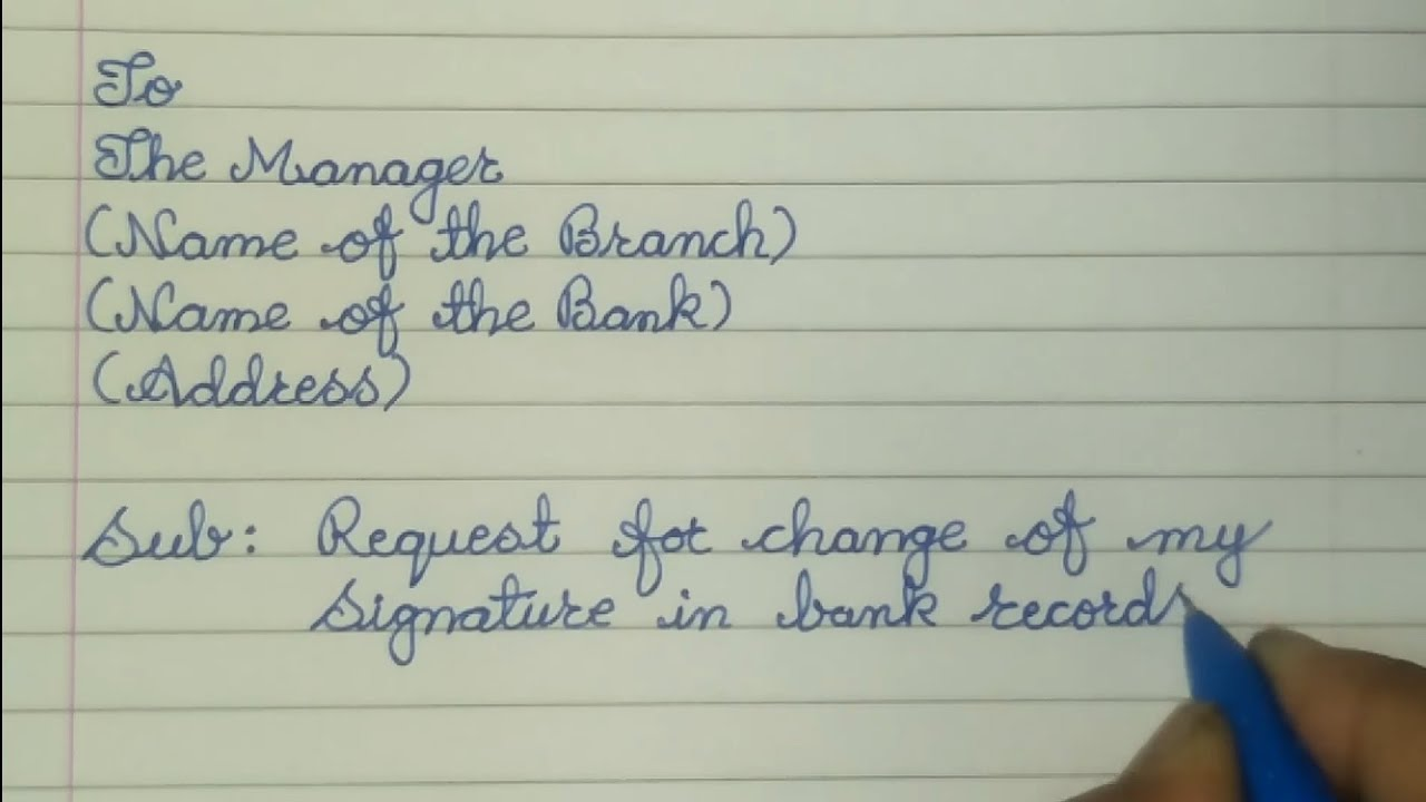 Letter for change of Signature in bank account // Letter writing in Cursive  (Sample Format)