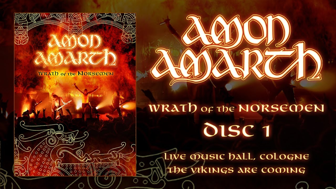 Amon Amarth Wrath Of The Norsemen Dvd 1 Official Youtube