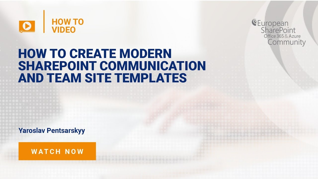 Create Modern SharePoint Communication and Team Site Templates - YouTube