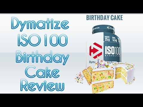 Dymatize ISO100 Birthday Cake Review