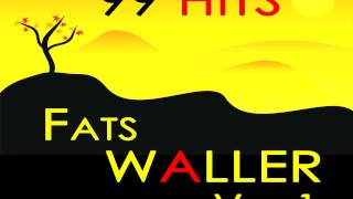 Fats Waller - Until the Real Thing Comes Along