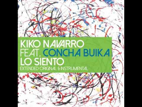 Kiko Navarro feat. Concha Buika - Lo Siento (Extended Original)