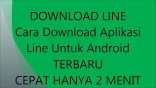 Video TERBARU 2017 - DOWNLOAD LINE / Cara Download Aplikasi Line Untuk Hp Android CEPAT HANYA 2 MENIT download MP3, 3GP, MP4, WEBM, AVI, FLV Mei 2018