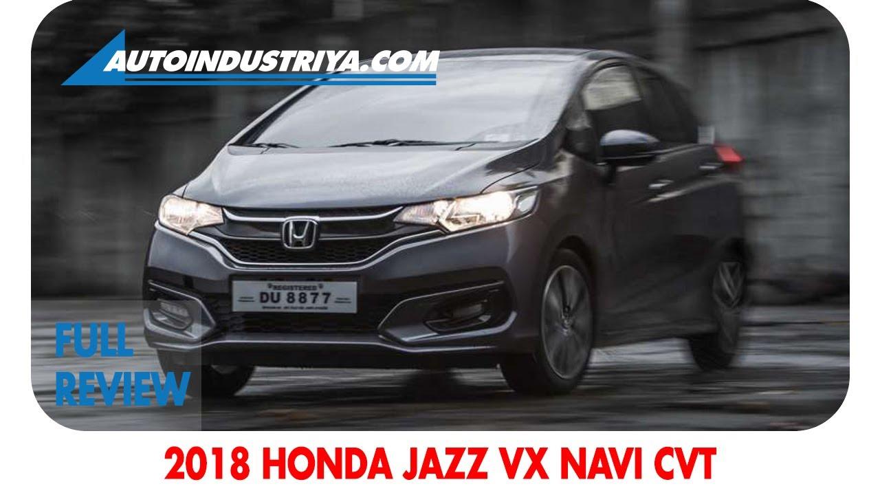 2018 Honda Jazz 15 Vx Navi Cvt Full Review Youtube