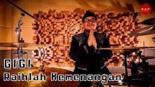 Gigi - Raihlah Kemenangan   Drum Cover by Rafid Adhi Pramana