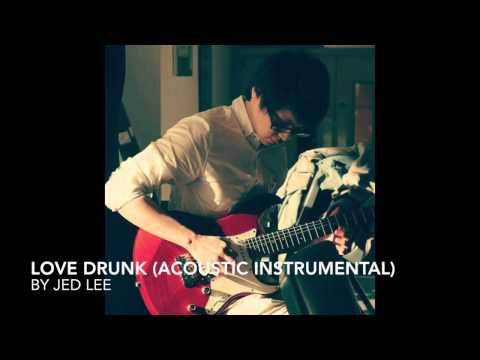 Boys Like Girls - Love Drunk (Acoustic Instrumental) by Jed