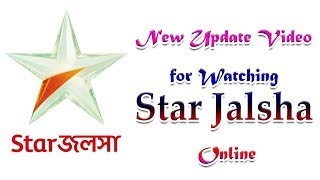 New Update for Watching Star Jalsha live Tv  and Star Jalsha Serial Free online || Exclusive Youtube