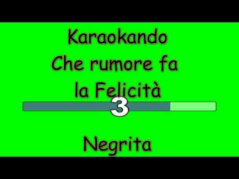 Karaoke Italiano -Che rumore fa la felicità - Negrita ( Testo )