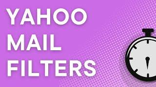 Yahoo Mail tutorial: create basic email filters (2021) screenshot 1