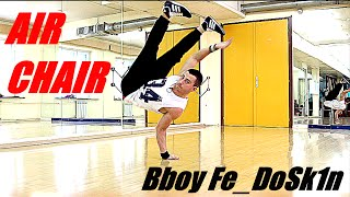 Air Chair Tutorial | Bboy Fe_dosk1n