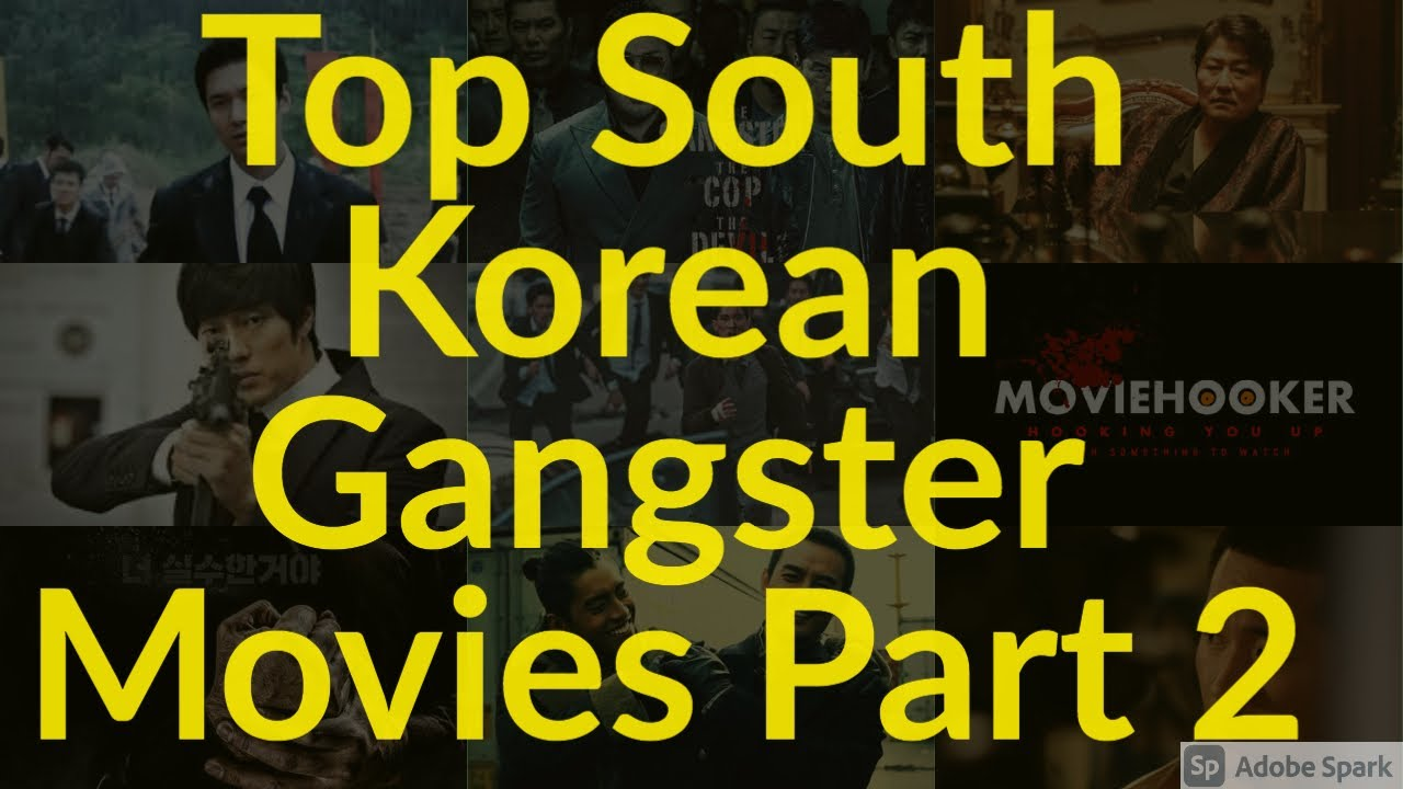 Download SOUTH KOREAN GANGSTER MOVIES PART 2