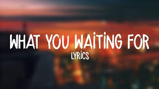 Sigala - What You Waiting For (Lyrics) ft. Kylie Minogue