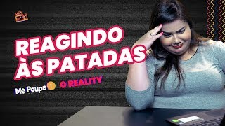 REACT 1º EPISÓDIO DO REALITY! Bruna vê as patadas da Nath Arcuri e fala tudo!