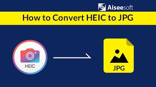 HEIC to JPG Converter - How to convert HEIC to JPG on Windows