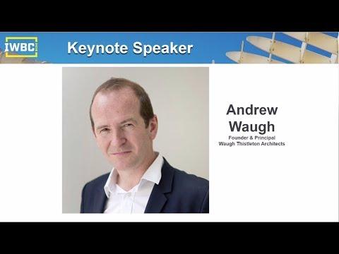 Andrew Waugh - Renowned Architect - IWBC 2018