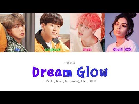 【認聲中字】BTS, Charli XCX - Dream Glow (BTS WORLD OST Part.1) (Color Coded Lyrics Han/Eng/Cht)