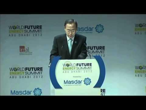 Secretary-General Ban Ki-moon speaks at World Future Energy Summit