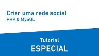 Tutorial criar uma rede social com PHP e MySql #ESPECIAL# - Versão mobile