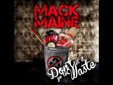 Mack Maine - Blackout - Track 17 (Don't Let It Go To Waste Mixtape) NEW!