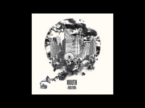Mouth - Rhizome (Full Album)