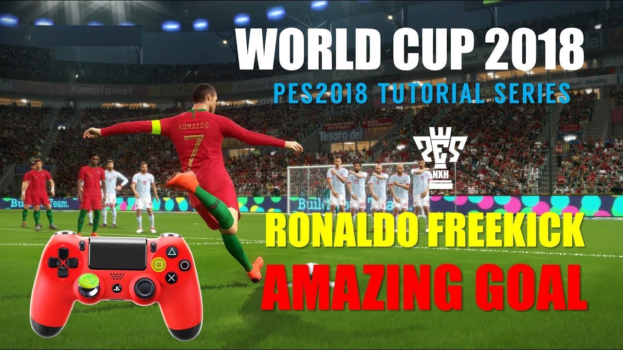 Ronaldo Amazing Free-kick Goal |  PES 2018 Tutorial
