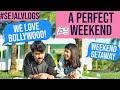 A Filmy Vacation ft Mohak | Sejal Kumar