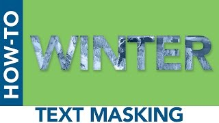 How-To #26: Text Masks | Photoshop