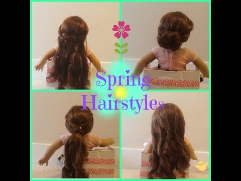 Spring Hairstyles For Your American Girl Doll!!!!