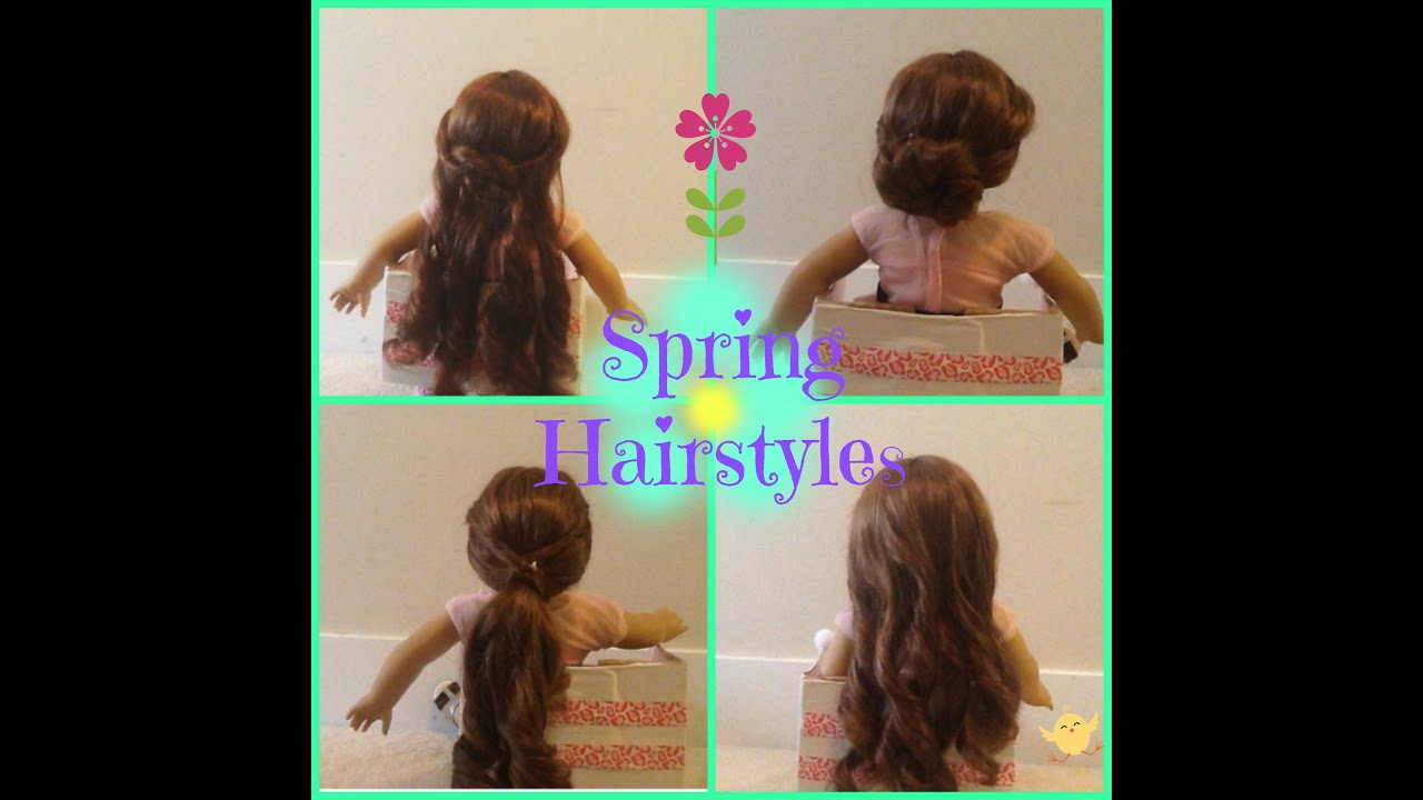 Spring Hairstyles For Your American Girl Doll!!!! YouTube