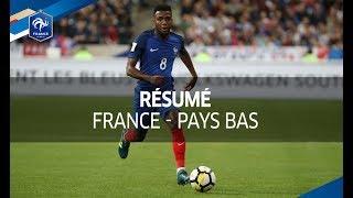 France - Pays Bas 2017 : 4-0