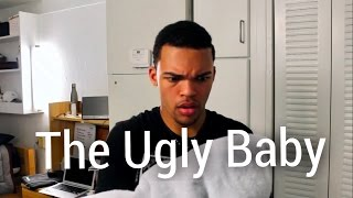 The Ugly Baby