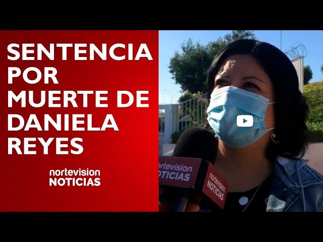 LECTURA SENTENCIA POR MUERTE DE DANIELA REYES