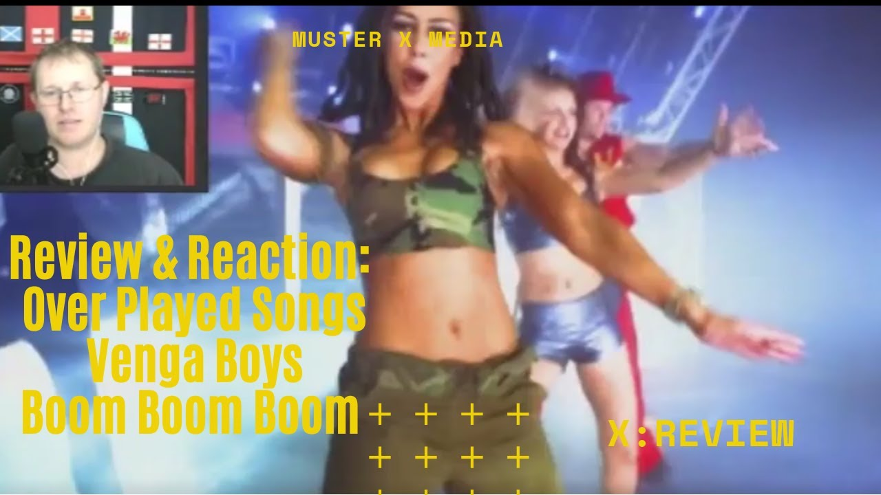 Review and Reaction: Over Played Songs - Venga Boys Boom Boom Boom