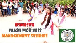 BSMRSTU Flashmob II Rag 2018 by  Management Studies.