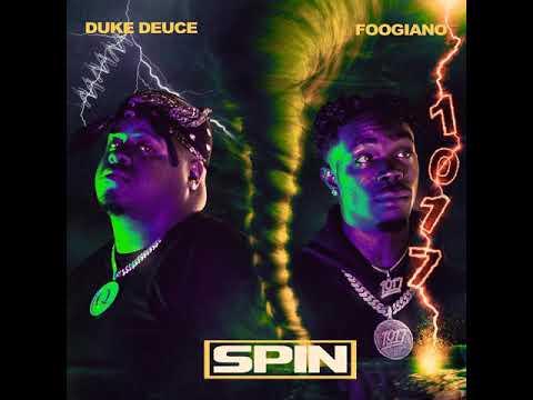 [CLEAN] Duke Deuce – SPIN (feat. Foogiano)