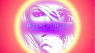 Right Round Radar (Mash-Up Song w/ Download Link)
