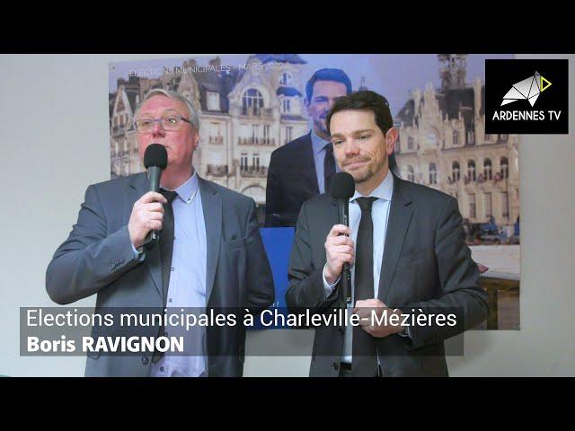 ÉLECTIONS MUNICIPALES 2020 À CHARLEVILLE-MÉZIÈRES - Boris RAVIGNON
