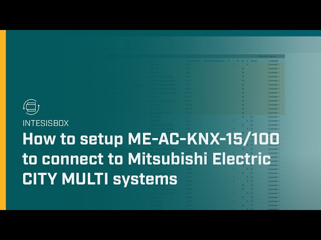 How to setup ME-AC-KNX-15/100 to connect to Mitsubishi Electric CITY MULTI systems | Intesis