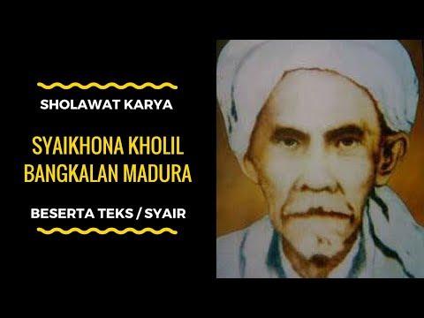 Bikin Adem Sholawat Karya Mbah Kholil Bangkalan Madura