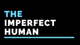 The Imperfect Human - Gabrielle Littlewood
