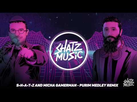 Purim Medley - Micha Gamerman (SHATZ Remix) | מחרוזת שירי פורים - מיכה גמרמן (שאטס רמיקס)