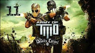 Прохождение Army of Two: The Devil's Cartel (XBOX360) — Фиона #11