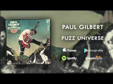 Paul Gilbert - Fuzz Universe (Official Audio)