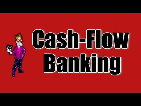 Cash-flow Banking explained simply