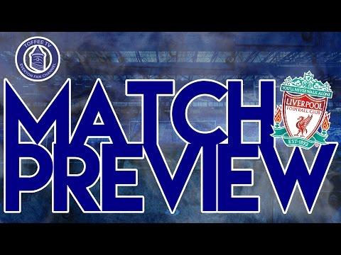 Liverpool V Everton | Match Preview