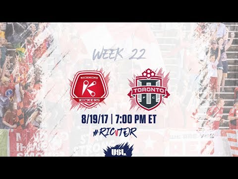 USL LIVE - Richmond Kickers vs Toronto FC II 8/19/17