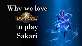Dawngate: Why We Play Sakari (Montage)