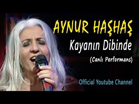 Aynur Haşhaş - Kayanın Dibinde (Canlı Performans)